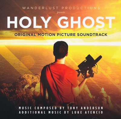 Holy Ghost (Original Motion Picture Soundtrack)   -