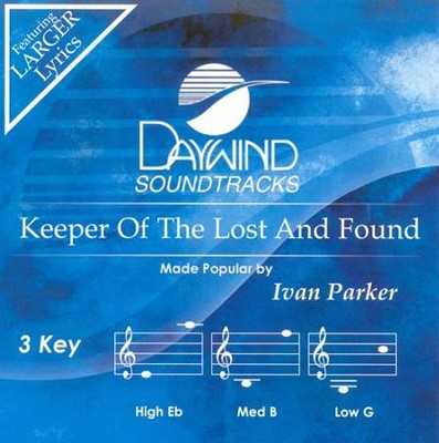 Keeper Of The Lost and Found, Accompaniment CD   -     By: Ivan Parker