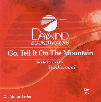 Go, Tell It On The Mountain, Accompaniment CD   -