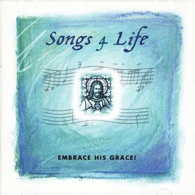 Songs 4 Life: Embrace His Grace! CD   -     By: Various Artists