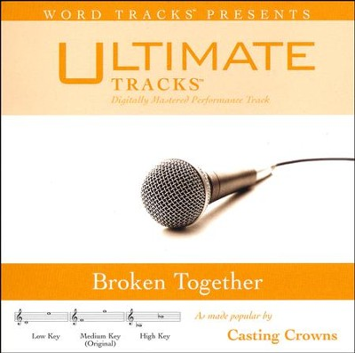 Broken Together   -     By: Casting Crowns