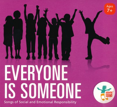 Everyone Is Someone: Songs of Social and Emotional Responsibility  -     By: David Kisor & Friends