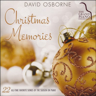 Christmas Memories   -     By: David Osborne