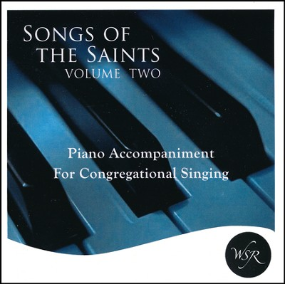 Songs of the Saints, Volume 2   -