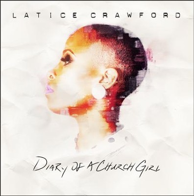 Diary of a Church Girl   -     By: Latice Crawford