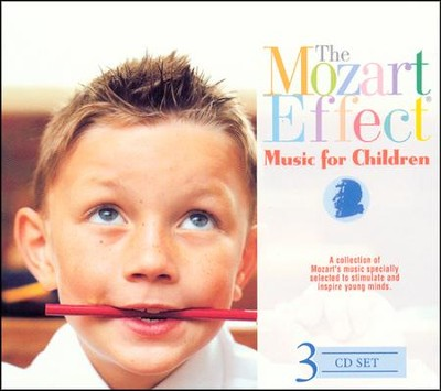The Mozart Effect: Music for Children   -