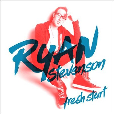 Fresh Start   -     By: Ryan Stevenson
