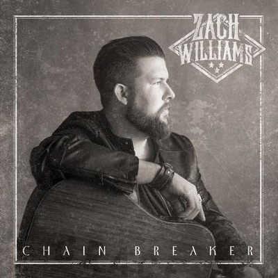 Chain Breaker CD  -     By: Zach Williams