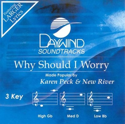 Why Should I Worry, Accompaniment CD   -     By: Karen Peck