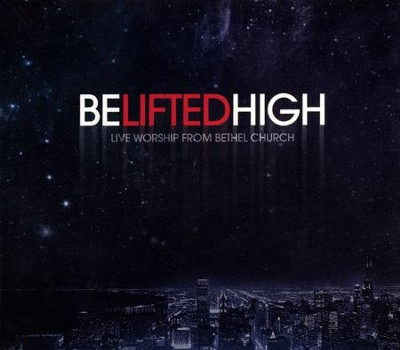 Be Lifted High CD/DVD   -     By: Bethel Music