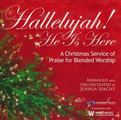 Hallelujah! He Is Here, Listening CD   -     By: Joshua Spacht