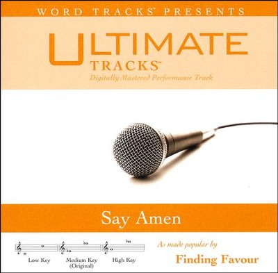 Say Amen   -     By: Finding Favor
