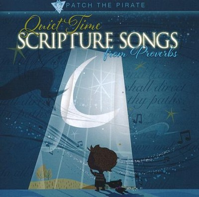 Quiet Time Scripture Songs from Proverbs   -     By: Ron Patch Hamilton