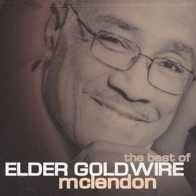 Best of Elder Goldwire McClendon CD  -     By: Elder Goldwire McLendon
