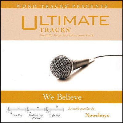 We Believe   -     By: Newsboys