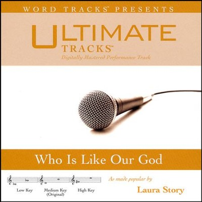 Who is Like Our God   -     By: Laura Story