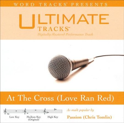 At the Cross (Love Ran Red), Acc CD   -     By: Passion