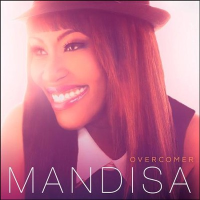 Overcomer   -     By: Mandisa