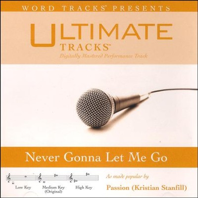 Never Gonna Let Me Go, Acc CD   -     By: Passion