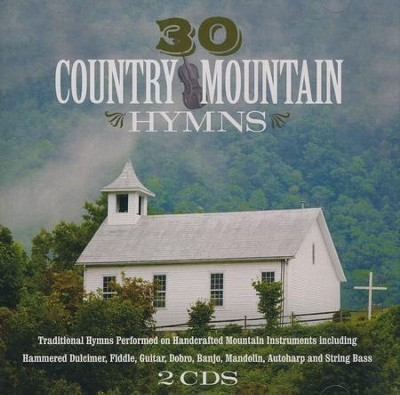 30 Country Mountain Hymns   -