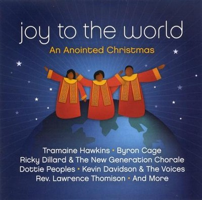 Joy To The World: An Anointed Christmas CD   -