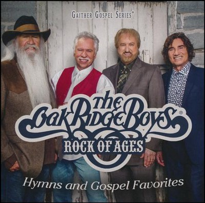 Rock of Ages Hymns & Gospel Favorites   -     By: The Oak Ridge Boys