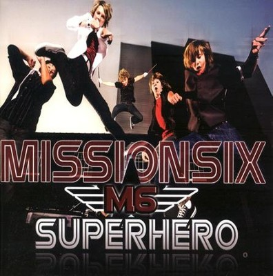 Superhero CD   -     By: Mission Six