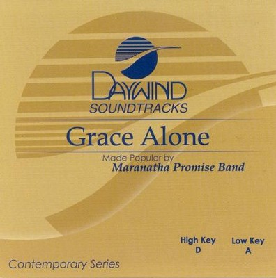 Grace Alone, Accompaniment CD   -     By: Maranatha Praise
