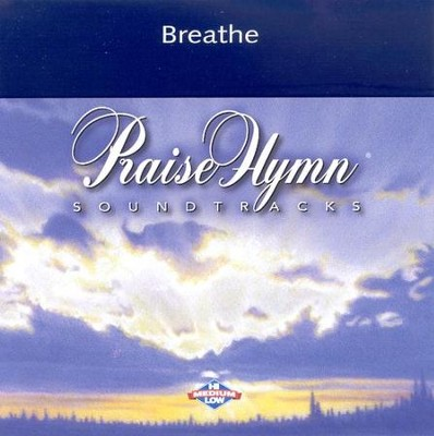 Breathe, Accompaniment CD   -     By: Michael W. Smith
