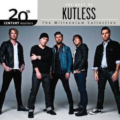 The Millennium Collection: The Best of Kutless   -     By: Kutless