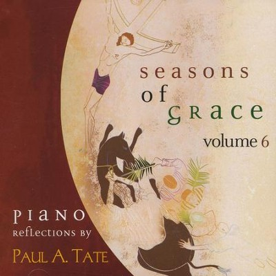 Seasons of Grace, Volume 6   -     By: Paul Tate