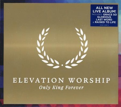 Only King Forever   -     By: Elevation Worship
