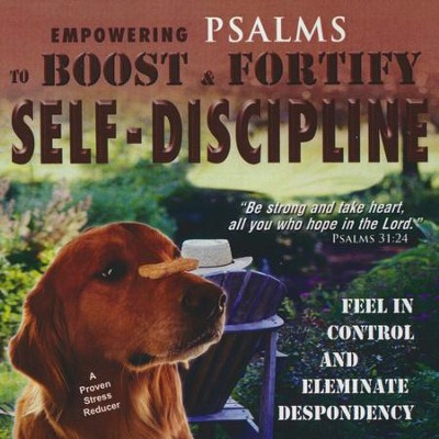 Psalms to Boost & Fortify Self-Discipline, CD  -     By: David & The High Spirit