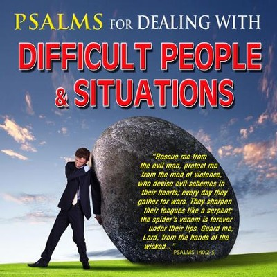 Psalms for Dealing with Difficult People & Situation, CD  -     By: David & The High Spirit