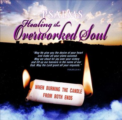 Psalms to Healing the Overworked Soul, CD  -     By: David & The High Spirit
