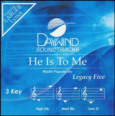He Is To Me, Acc CD   -     By: Legacy Five