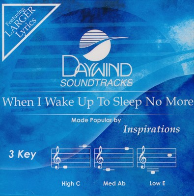 When I Wake Up To Sleep No More, Acc CD   -     By: The Inspirations