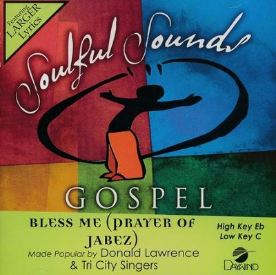 Bless Me (Prayer Of Jabez), Acc CD   -     By: Donald Lawrence, Tri City Singers