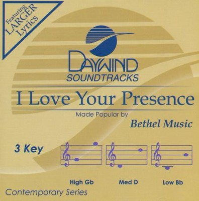 I Love Your Presence  -     By: Bethel Music