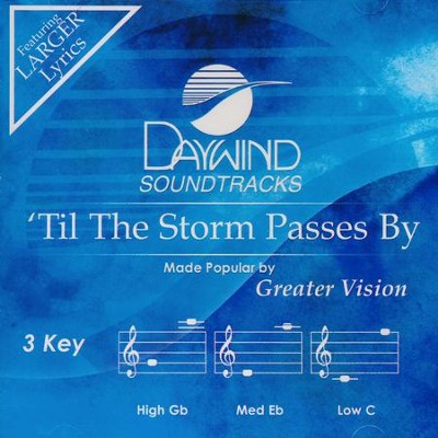 'Til The Storm Passes By, Acc CD    -     By: Greater Vision