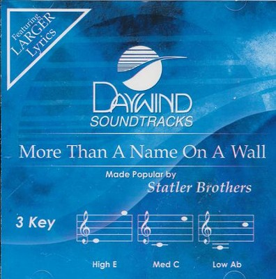 More Than A Name On A Wall  -     By: The Statler Brothers