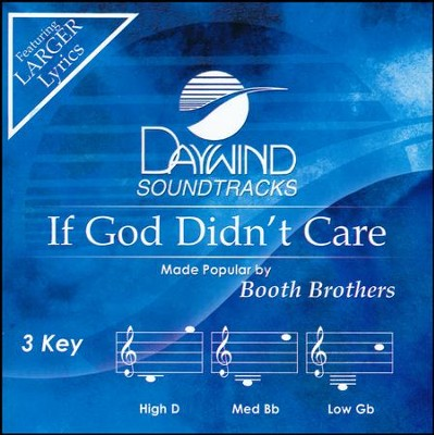 If God Didn't Care, Acc CD   -     By: The Booth Brothers