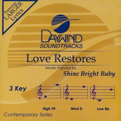 Love Restores, Acc CD   -     By: Shine Bright Baby