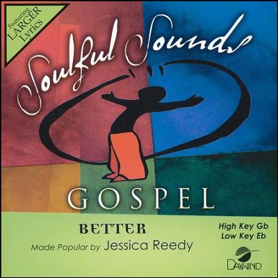Better  -     By: Jessica Reedy