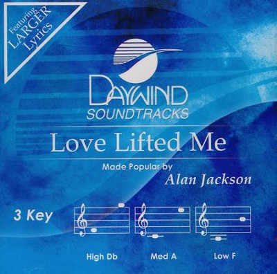 Love Lifted Me, Acc CD   -     By: Alan Jackson