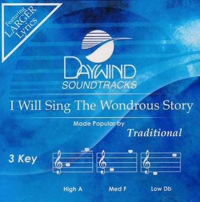 I Will Sing The Wondrous Story, Acc CD   -