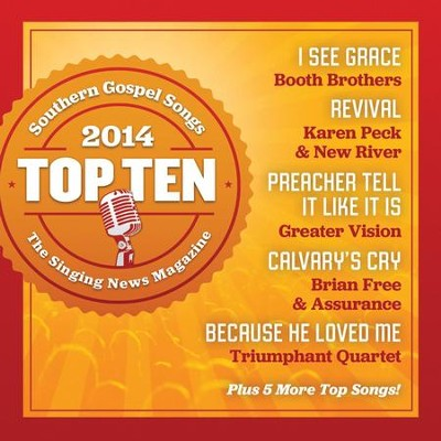 Singing News: Top 10 Southern Gospel Songs of 2014   -     By: Singing News Fan Awards'