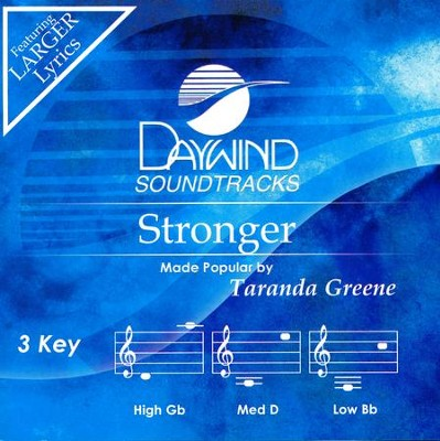 Stronger, Accompaniment Track   -     By: Taranda Greene