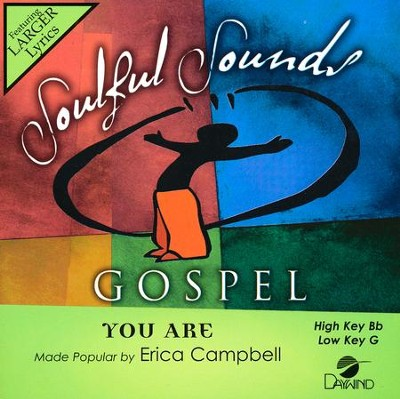 You Are  -     By: Erica Campbell