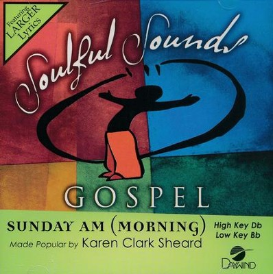Sunday AM (Morning), Acc CD   -     By: Karen Clark Sheard